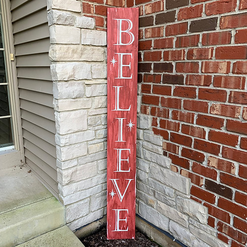 Candle or Lotion + Believe Porch Sign 6ft