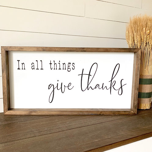 Fundraiser- In all things give thanks 12x24