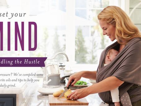 Reset Your Mindset: Handling the Hustle