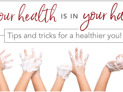 Your health is in your hands: Take care of yourself!