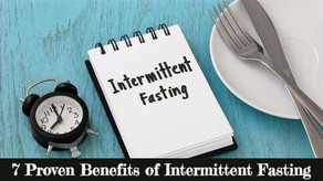 7 Proven Intermittent Fasting Benefits