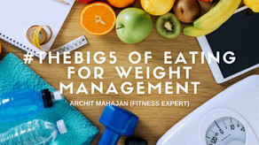 #TheBig5 of Eating for Weight Management