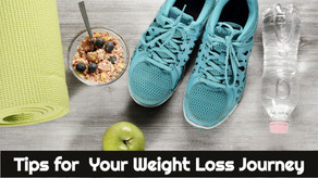 15 Tips for your Weight Loss Journey