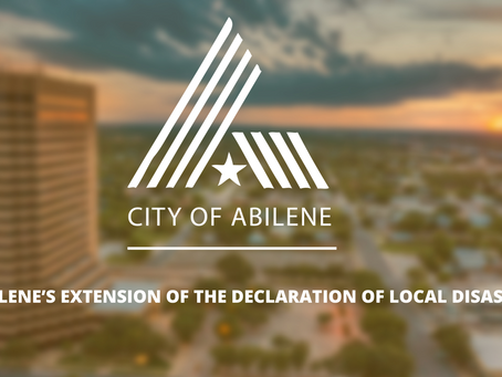 Summary of Abilene's extension of the Declaration of Local Disaster