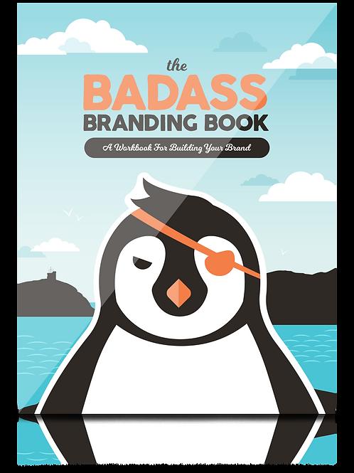 Badass Branding Book