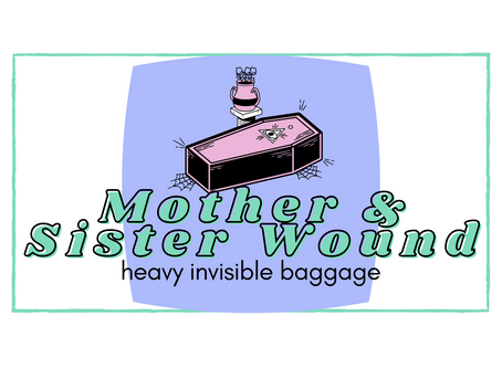 Mother & Sister Wound [Guidebook]