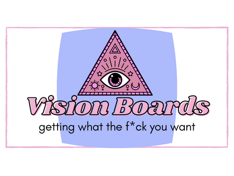 Vision Boards- An Absolute Necessity