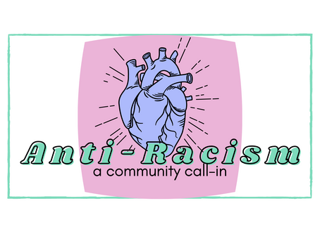 Community Call In for Anti-Racism