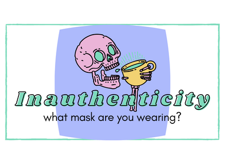 The Mask of Inauthenticity