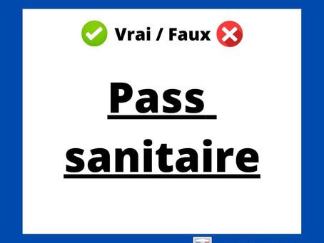 ✅Vrai / Faux❌ Pass sanitaire