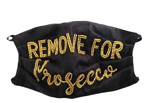 Remove For Prosecco Mask