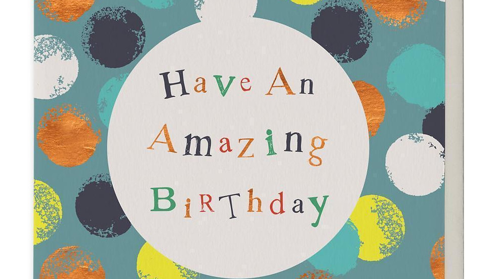 Have An Amazing Birthday Card