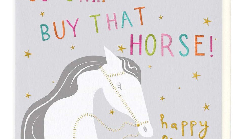 Go On Buy That Horse Birthday Card