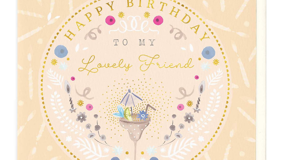 Happy Birthday To My Lovely Friend Cocktail Card
