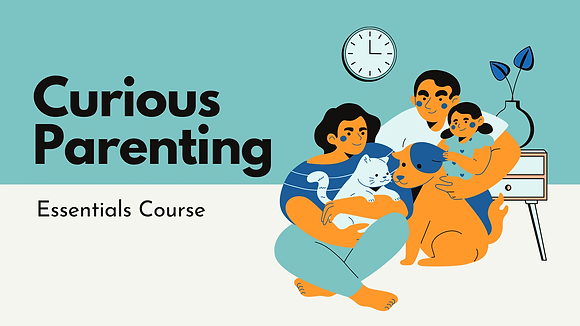 Curious Parenting Essentials Guide (13 pages)