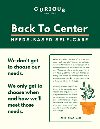 Back To Center: Needs-based Self-care