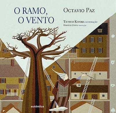 O ramo, o vento. De Octávio Paz, por Naiara Paula