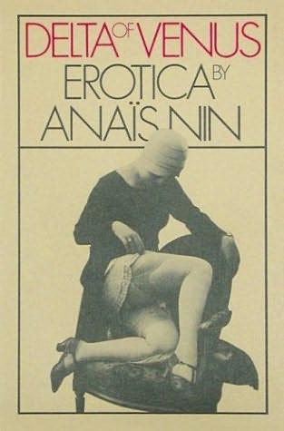 Anaïs Nin, A Fugitiva e Delta de Vênus Erótica
