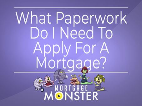 What Paperwork Do I Need To Apply For A Mortgage?