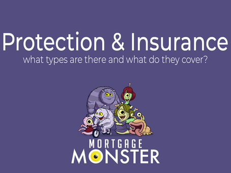 Protection & Insurances – what types are there and what do they cover?