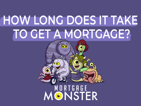 How long does it take to get a mortgage? – How long will it be until I can move into my home?