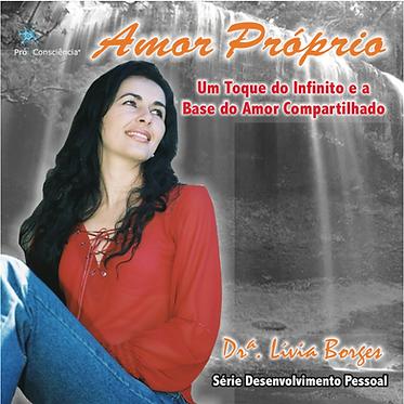 CD Amor Próprio - A base do amor compartilhado