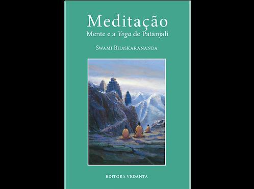 Meditação, Mente e Yoga de Patanjali