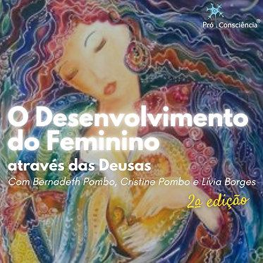 O Desenvolvimento do Feminino através das Deusas (Curso)