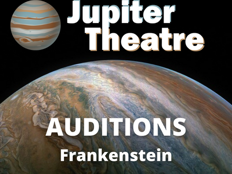 Auditions for Workshop of Frankenstein