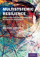'Multisystemic Resilience: Adaptation and Transformation in Contexts of Change'