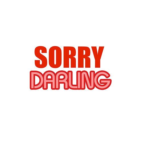 SorryDarling.com