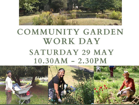 Community Garden Work Day - 29 May 2021