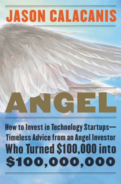 Angel - Jason Calacanis