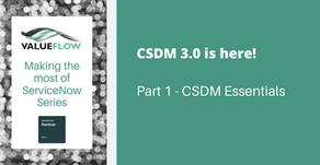 CSDM 3.0 is here! Part 1 - CSDM Essentials
