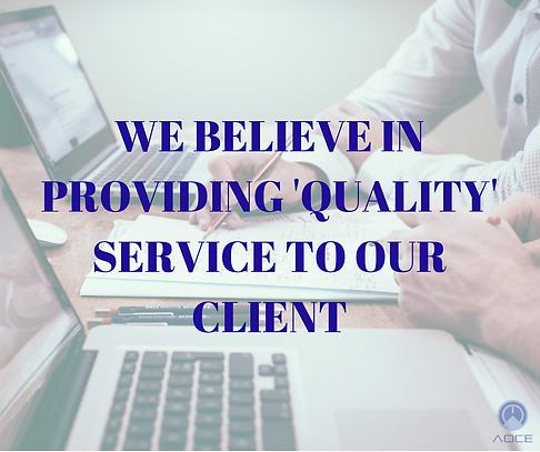 we believein providing quality serviceto