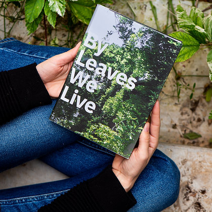 By Leaves We Live