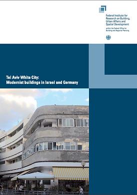 העיר הלבנה, מבנים מודרניסטים בישראל ובגרמניה
