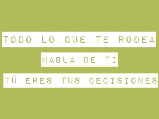 Tú eres tus decisiones