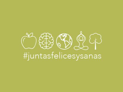 #JuntasFelicesySanas