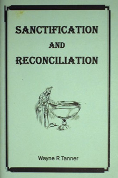 Sanctification and Reconciliation