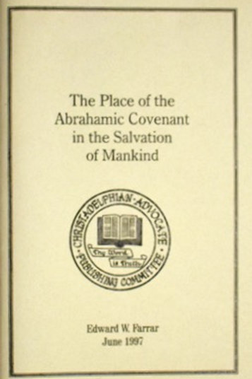 The Place of the Abrahamic Covenant in the Salvation of Mankind