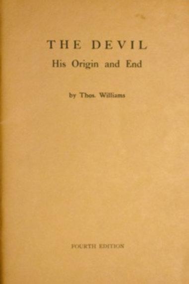 The Devil-His Origin and End