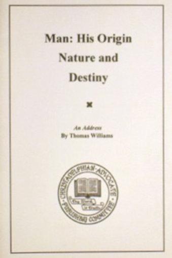 Man: His Origin Nature and Destiny