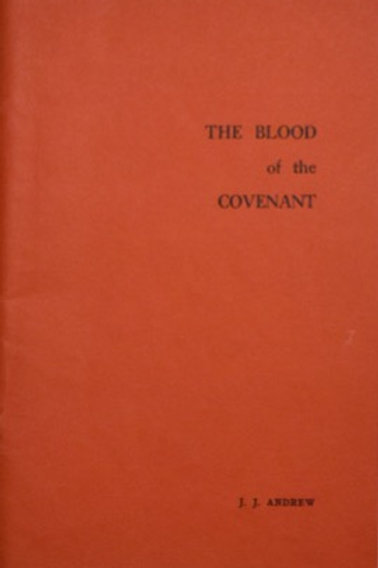 The Blood of the Covenant–7th Edition