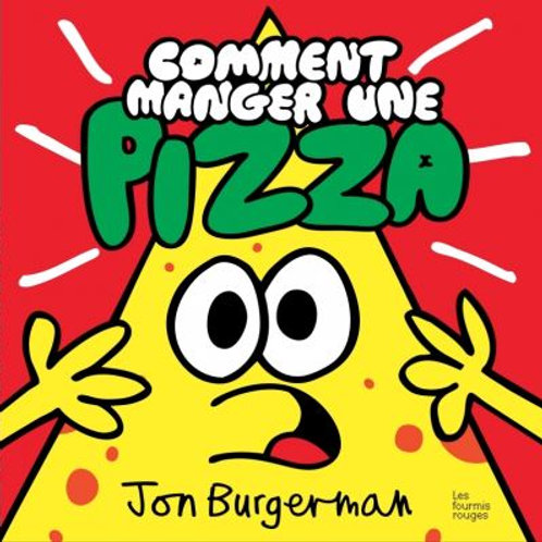 Comment manger une pizza ?