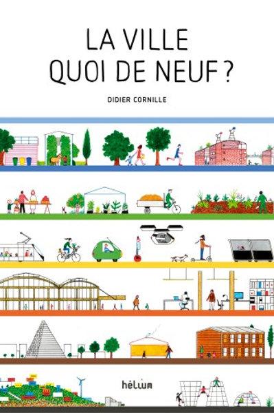 La ville, quoi de neuf ? Didier Cornille