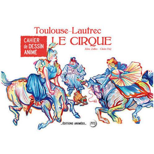 Cahier de dessin animé Toulouse-Lautrec