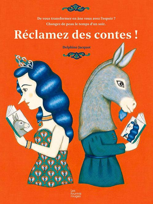 Réclamez des contes, Delphine Jacquot