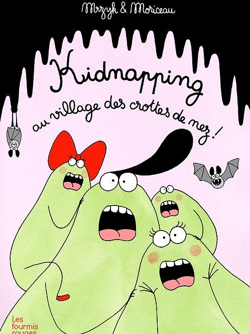Kidnapping au village des crottes de nez ! Mrzyk & Moriceau