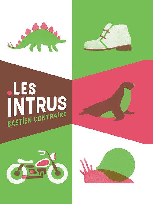 Les intrus, Bastien Contraire
